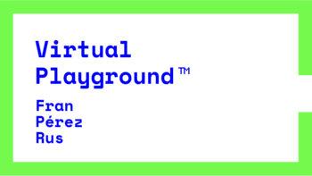 Imagen de portada de FRAN PéREZ RUS Virtual Playground